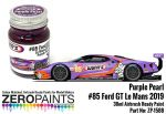 ZEROPAINTS ZP-1588 Wynn's/Keatings #85 Ford GT Le Mans Purple Pearl Paint 30ml
