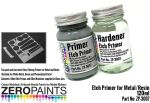 ZEROPAINTS ZP-3007 Etch Primer for Metal/Resin 120ml